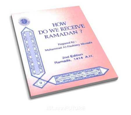 https://islamfuture.files.wordpress.com/2010/11/how-do-we-receive-ramadan.jpg