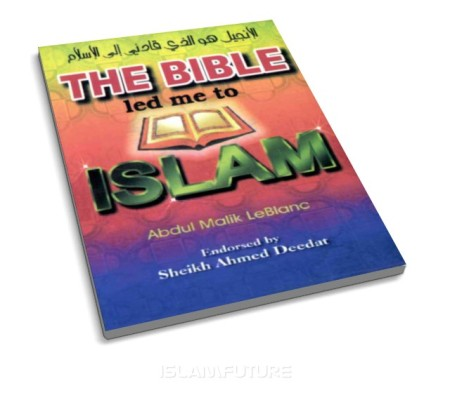 https://islamfuture.files.wordpress.com/2010/12/the-bible-led-me-to-islam.jpg