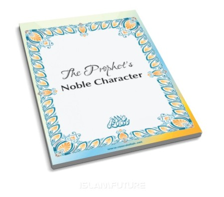 http://islamfuture.files.wordpress.com/2010/12/the-prophet-s-noble-character.jpg?w=450&h=395