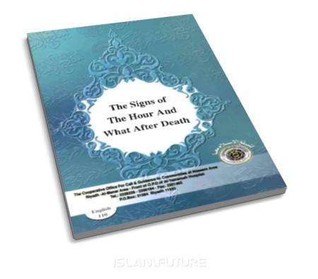 https://islamfuture.files.wordpress.com/2010/12/the-signs-of-the-hour-and-what-after-death.jpg