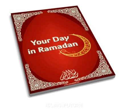 http://islamfuture.files.wordpress.com/2010/12/your-day-in-ramadan.jpg?w=450&h=395