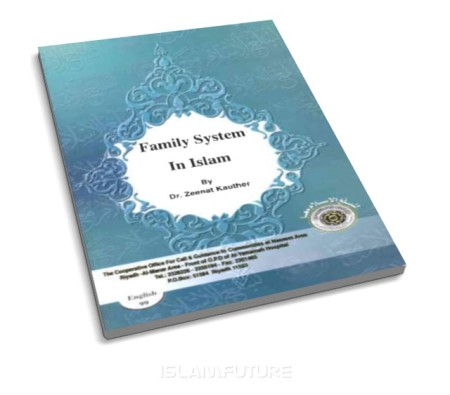 https://islamfuture.files.wordpress.com/2011/01/family-system-in-islam.jpg