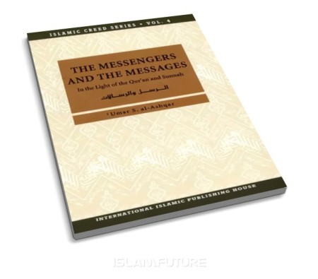 https://islamfuture.files.wordpress.com/2011/01/the-messengers-and-the-messages-in-the-light-of-the-qur-an-and-sunnah.jpg