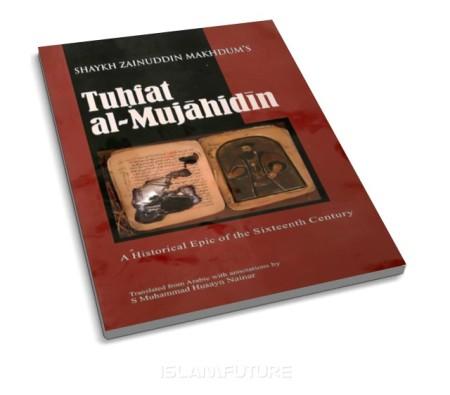 https://islamfuture.files.wordpress.com/2011/04/tuhfat-al-mujahidin-a-historical-epic-of-the-sixteenth-century.jpg