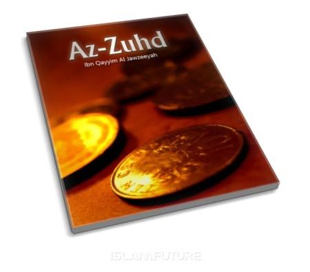 https://islamfuture.files.wordpress.com/2011/05/az-zuhd-by-ibnul-qayyim-al-jawzeeyah.jpg