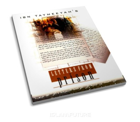 http://islamfuture.files.wordpress.com/2011/05/ibn-taymeeyah-s-letters-from-prison.jpg