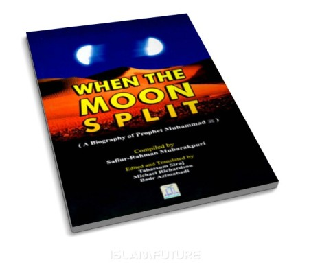 https://islamfuture.files.wordpress.com/2011/05/when-the-moon-split-a-biography-of-prophet-muhammad-pbuh.jpg