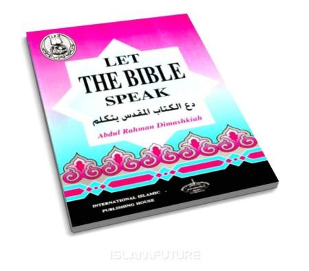http://islamfuture.files.wordpress.com/2011/06/let-the-bible-speak.jpg?w=450&h=395