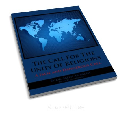 https://islamfuture.files.wordpress.com/2011/06/the-call-for-the-unity-of-religions-a-false-and-dangerous-call.jpg
