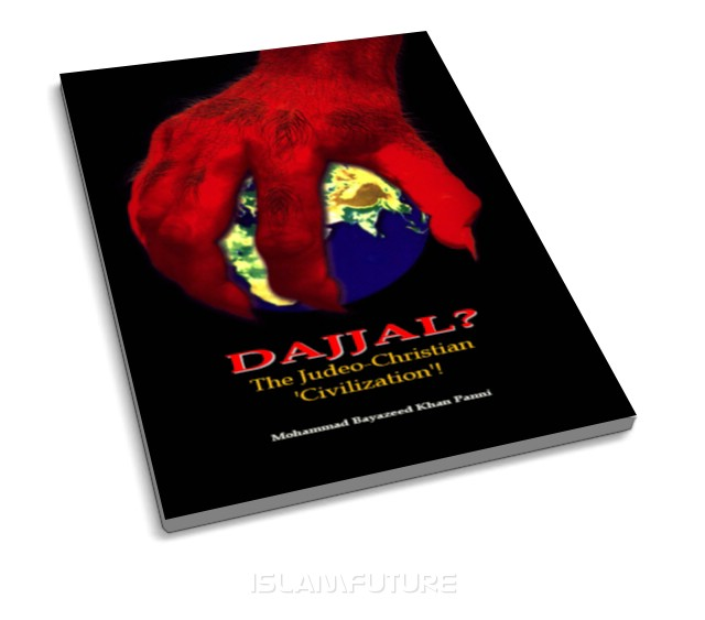 Dajjal? The judeo-christian civilization!