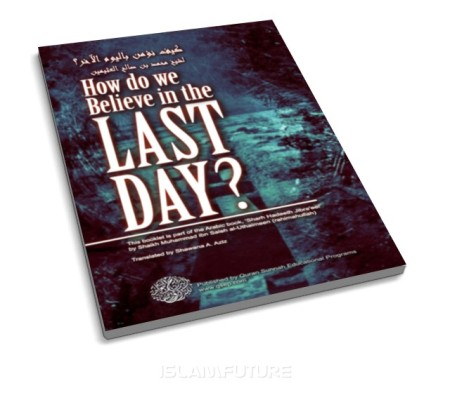 http://islamfuture.files.wordpress.com/2011/07/how-do-we-believe-in-the-last-day.jpg?w=450&h=395