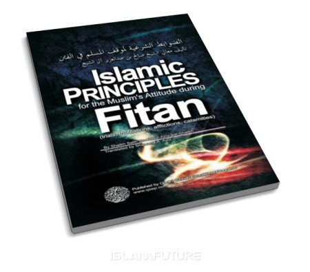 https://islamfuture.files.wordpress.com/2011/07/islamic-principles-for-the-muslim-s-attitude-during-fitan.jpg