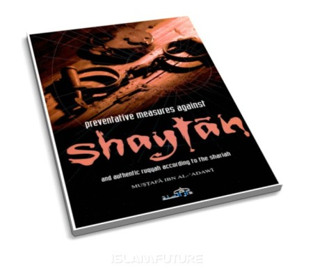 http://islamfuture.files.wordpress.com/2011/07/preventive-measures-against-shaytan-and-authentic-ruqyah-according-to-the-shariah.jpg?w=450&h=395