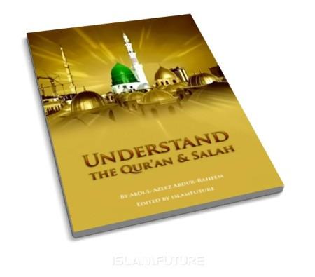 http://islamfuture.files.wordpress.com/2011/07/understand-the-qur-an-and-salah.jpg?w=450&h=395