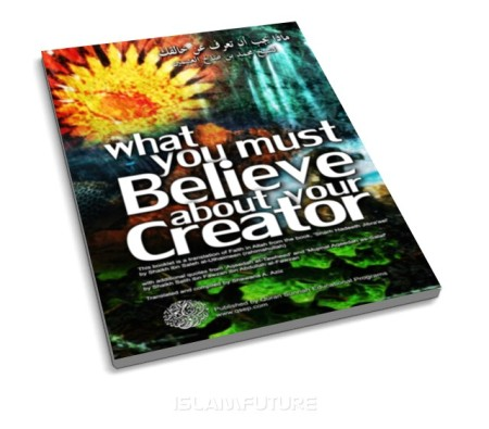 http://islamfuture.files.wordpress.com/2011/07/what-you-must-believe-about-your-creator.jpg?w=450&h=395