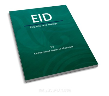 https://islamfuture.files.wordpress.com/2011/09/eid-etiquette-and-rulings.jpg