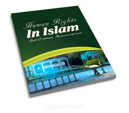 http://islamfuture.files.wordpress.com/2011/09/human-rights-in-islam-and-common-misconceptions.jpg?w=450&h=395